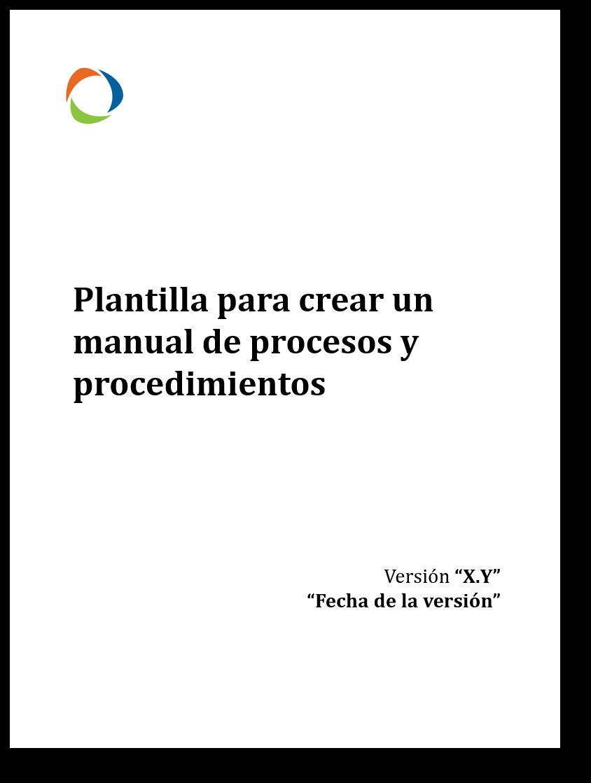 Plantilla para Crear Manual de Procesos y Procedimientos